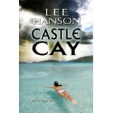 """Castle Cay"" by Lee Hanson"