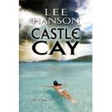"""""""Castle Cay"""" by LeeHanson"""