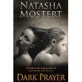 """Dark Prayer"" by Natasha Mostert"