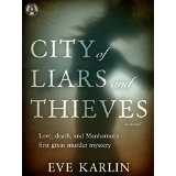 """City of Liars and Thieves"" by Eve Karlin"
