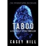 """Taboo: A CSI Reilly Steel Thriller"" by Casey Hill"