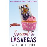 """Innocent in Las Vegas"" by A.R. Winters"
