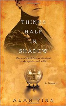 """Things Half in Shadow"" by Alan Finn"