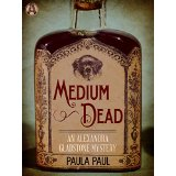"""Medium Dead"" by Paula Paul"