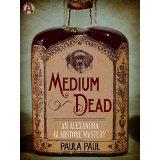 """Medium Dead"" by PaulaPaul"