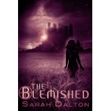 """The Blemished"" by Sarah Dalton"