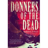 """Donners of the Dead"" by Karina Halle"