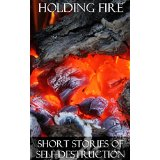 """Holding Fire"" by Scott Hughes (Editor)"