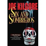 """Sins and Sombreros"" by Joe Kilgore"