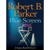 """Blue Screen"" by Robert B. Parker"