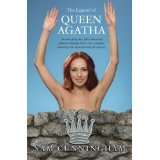 """The Legend of Queen Agatha"" by Sam Cunningham"