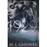 """""""1929"""" by M. L.Gardner"""
