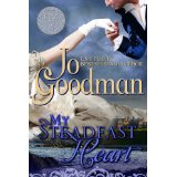 """My Steadfast Heart"" by Jo Goodman"