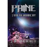 """Paine – Time of Anarchy"" by J. Durbin"