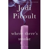 """""""Where There's Smoke"""" by JodiPicoult"""