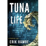 "Book Review: ""Tuna Life"" by Erik Hamre"