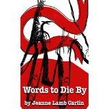 "Book Review: ""Words to Die By"" by Jeanne Lamb-Carlin"