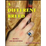 """Book Review: """"A Different Breed"""" by MaryRowell"""