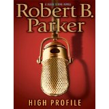 "Book Review: ""High Profile"" by Robert B. Parker"