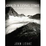 "Book Review: ""Cold A Long Time"" by John Leake"