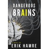 "Book Review: ""Dangerous Brains"" by Erik Hamre"