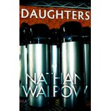 """Short Story: """"Daughters"""" by NathanWalpow"""
