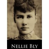 "Book Review: ""Ten Days in a Mad-House"" by Nellie Bly"