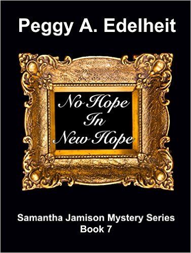 "Book Review: ""No Hope in New Hope"" by Peggy A. Edelheit"