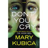 "Book Review: ""Don't You Cry"" by Mary Kubica"