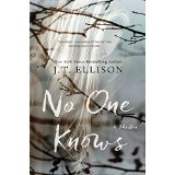 "Book Review: ""No One Knows"" by J. T. Ellison"