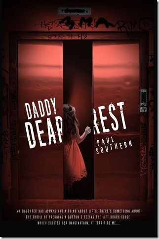 "Book Review: ""Daddy Dearest"" by Paul Southern"