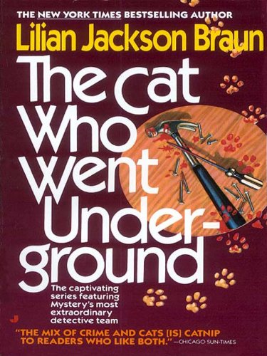 """Book Review: """"The Cat Who Went Underground"""" by Lilian JacksonBraun"""