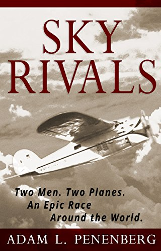 "Book Review: ""Sky Rivals"" by Adam L.Penenberg"