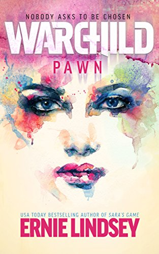 "Book Review: ""Warchild: Pawn"" by Ernie Lindsey"