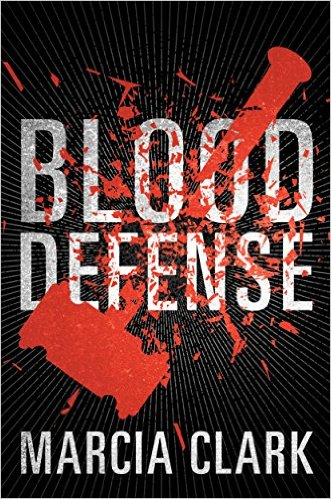 "Book Review: ""Blood Defense"" by Marcia Clark"