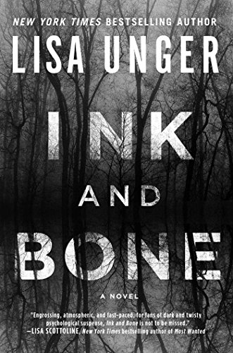 "Book Review: ""Ink and Bone"" by Lisa Unger"