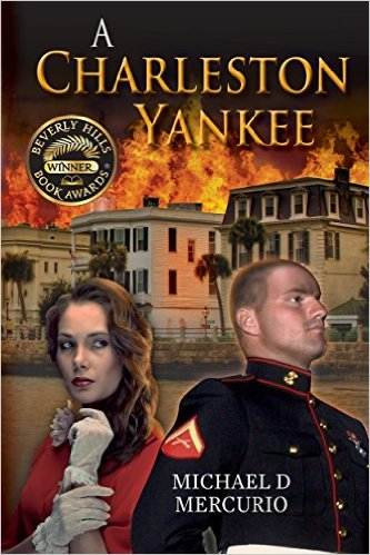 "Book Review:  ""A Charleston Yankee"" by Michael Mercurio"