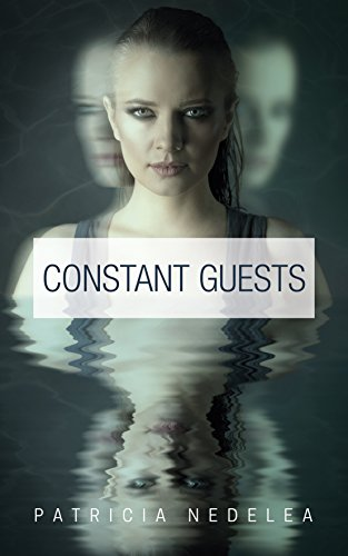 "Book Review: ""Constant Guests"" by Patricia Nedelea"
