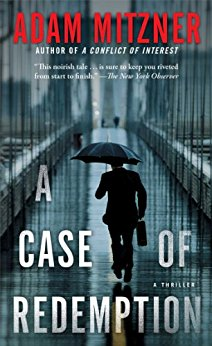"""Legal Thriller Book Review: """"A Case of Redemption"""" by AdamMitzner"""