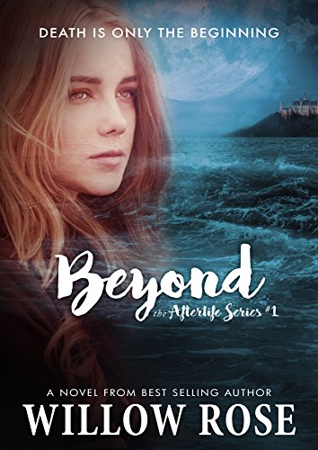 "Paranormal Book Review: ""Beyond"" by Willow Rose"