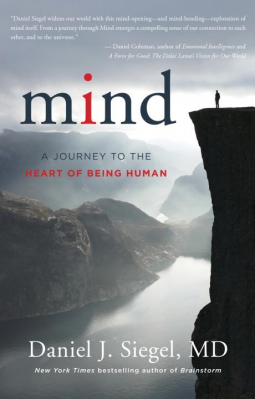 "Psychology Book Review: ""Mind"" by Dr. Daniel J. Siegel"