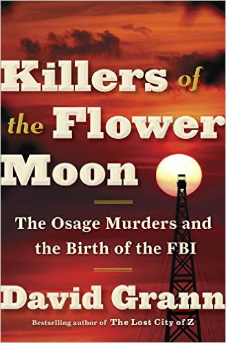 "History Book Review: ""Killers of the Flower Moon"" by David Grann"