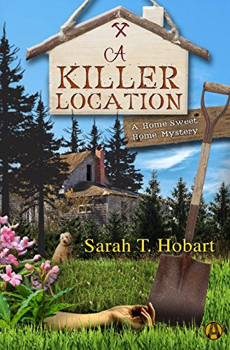 """A Killer Location"" by Sarah T. Hobart"