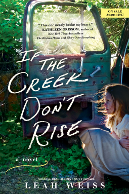 """If the Creek Don't Rise"" by Leah Weiss"