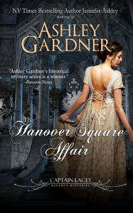 """The Hanover Square Affair"" by Ashley Gardner"