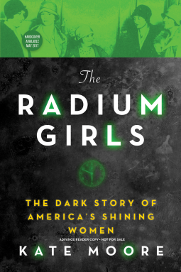 """The Radium Girls"" by Kate Moore"