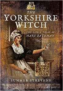"""The Yorkshire Witch"" by Summer Strevens"