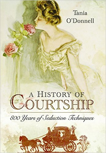 """A History of Courtship"" by Tania O'Donnell"