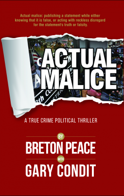 """Actual Malice"" by Breton Peace and Gary Condit"