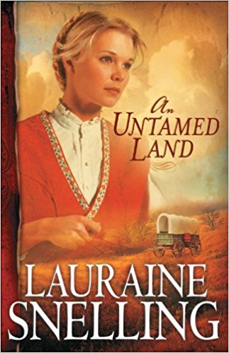 """An Untamed Land"" by Lauraine Snelling"